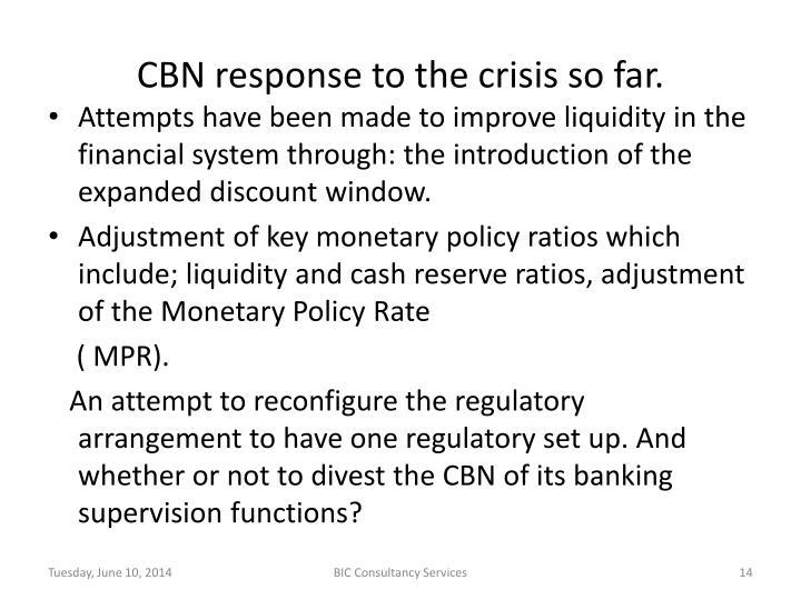 CBN response to the crisis so far.
