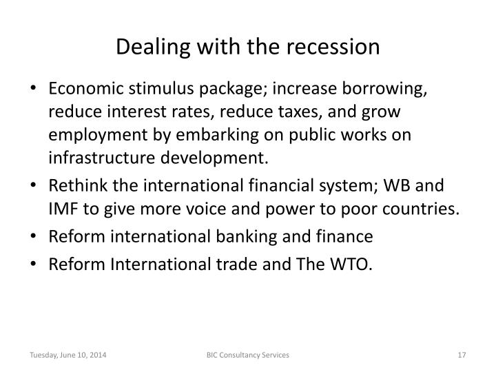 Dealing with the recession