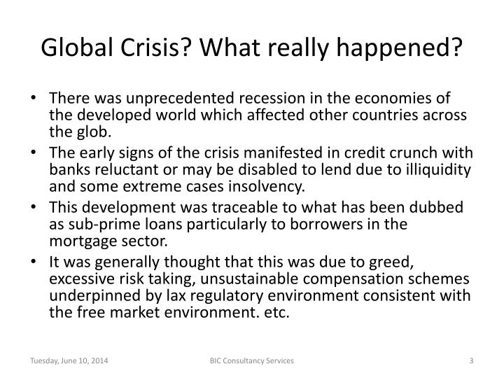 Global Crisis? What really happened?
