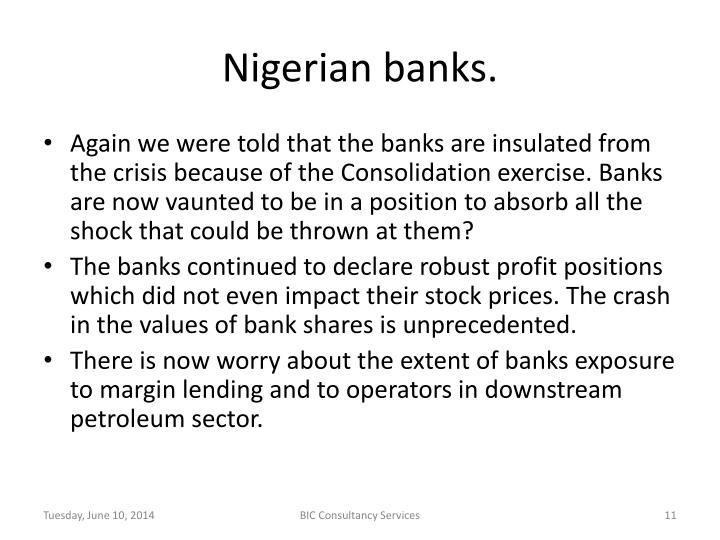 Nigerian banks.