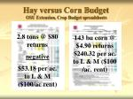 hay versus corn budget osu extension crop budget spreadsheets