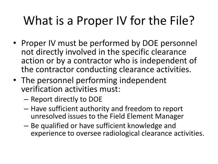 What is a Proper IV for the File?