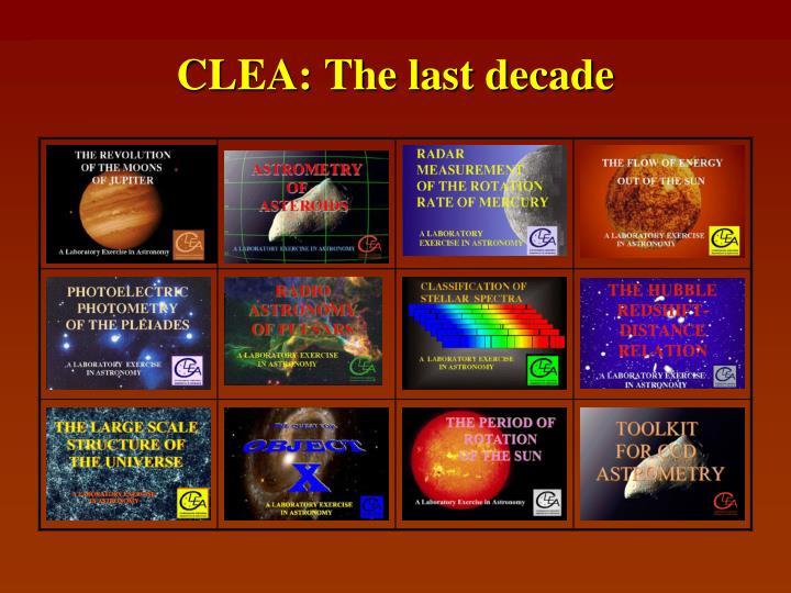 CLEA: The last decade