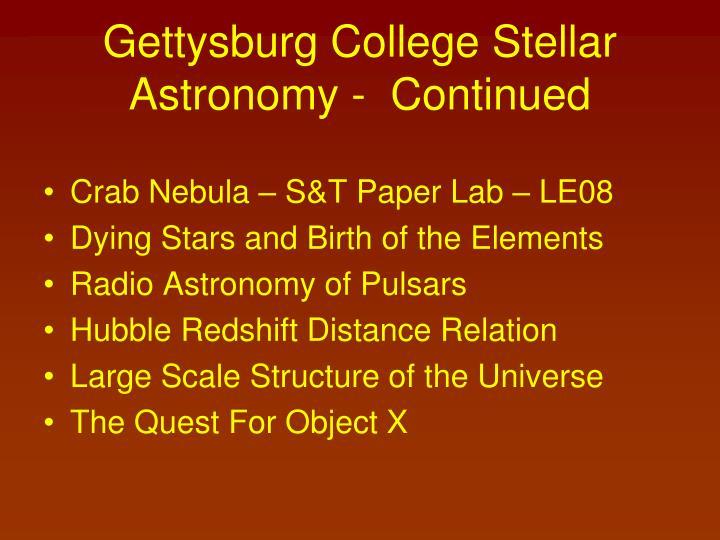 Gettysburg College Stellar Astronomy -  Continued