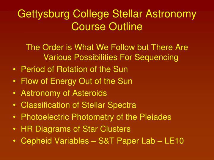 Gettysburg College Stellar Astronomy
