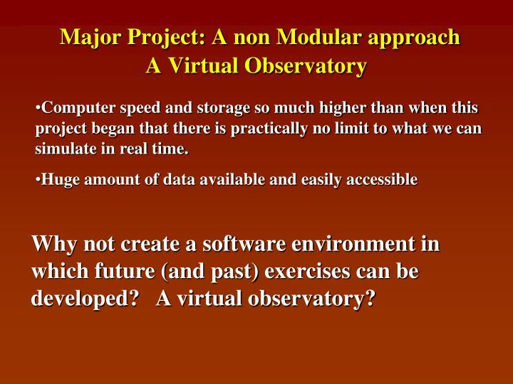 Major Project: A non Modular approach