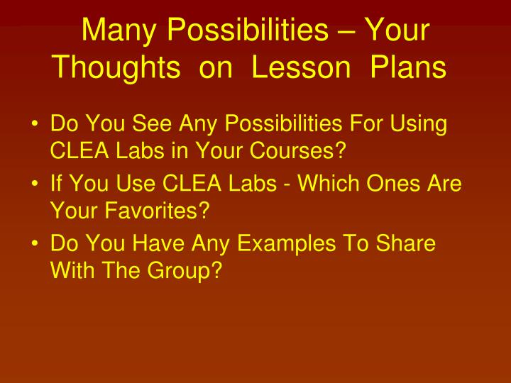 Many Possibilities – Your    Thoughts  on  Lesson  Plans