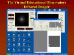 the virtual educational observatory infrared imager