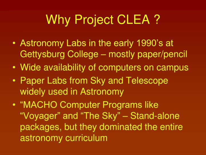 Why Project CLEA ?