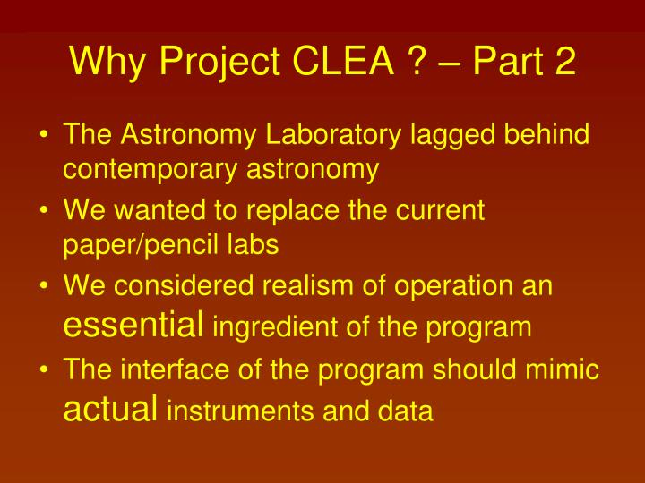 Why Project CLEA ? – Part 2