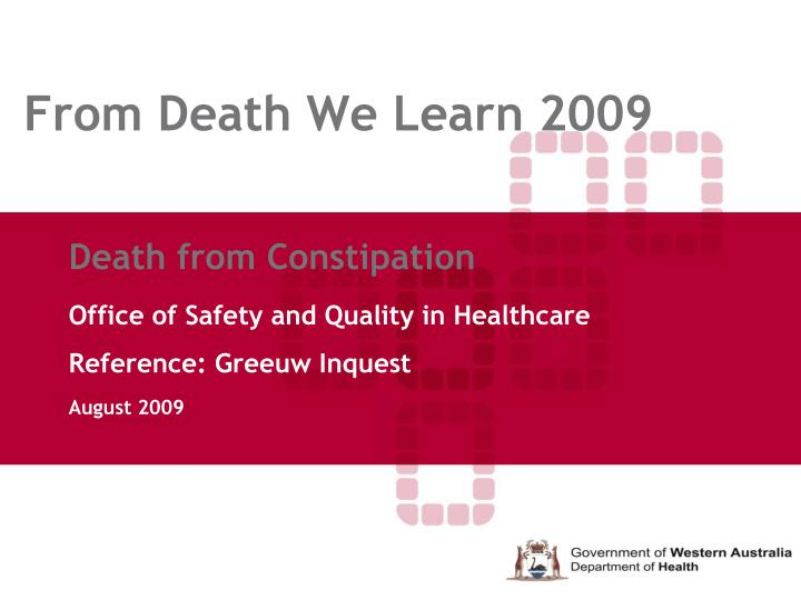 From death we learn 2009