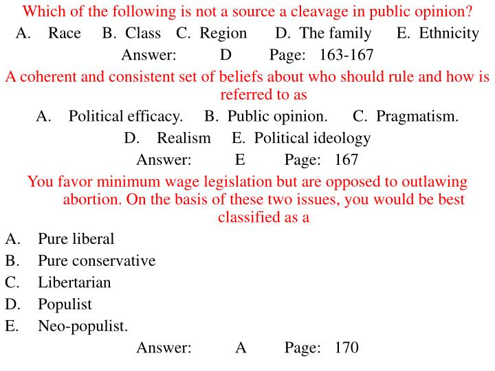 Which of the following is not a source a cleavage in public opinion?