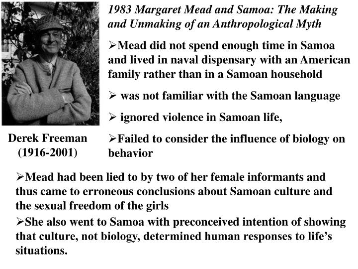 1983 Margaret Mead and Samoa: The Making and Unmaking of an Anthropological Myth