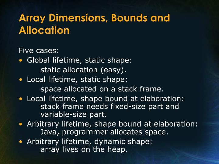 Array Dimensions, Bounds and Allocation