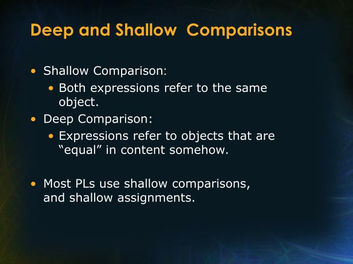 Deep and Shallow  Comparisons