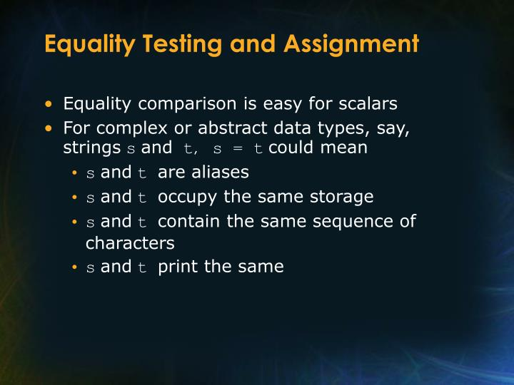 Equality Testing and Assignment