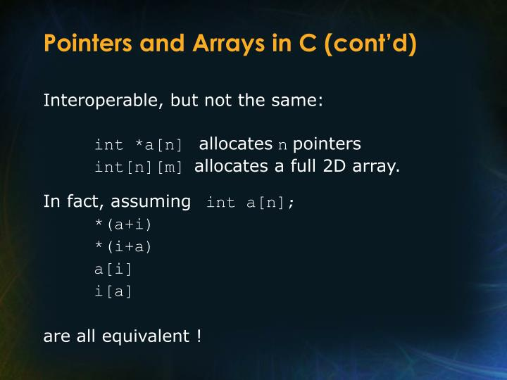 Pointers and Arrays in C (cont'd)