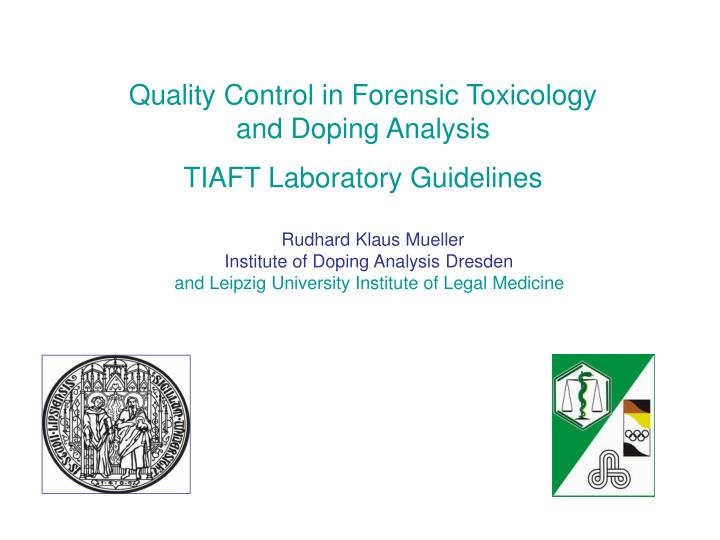Quality Control in Forensic Toxicology