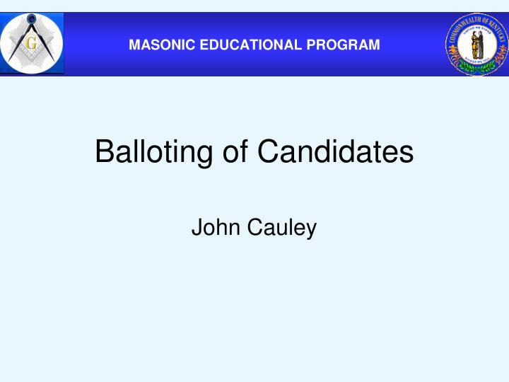 Balloting of Candidates