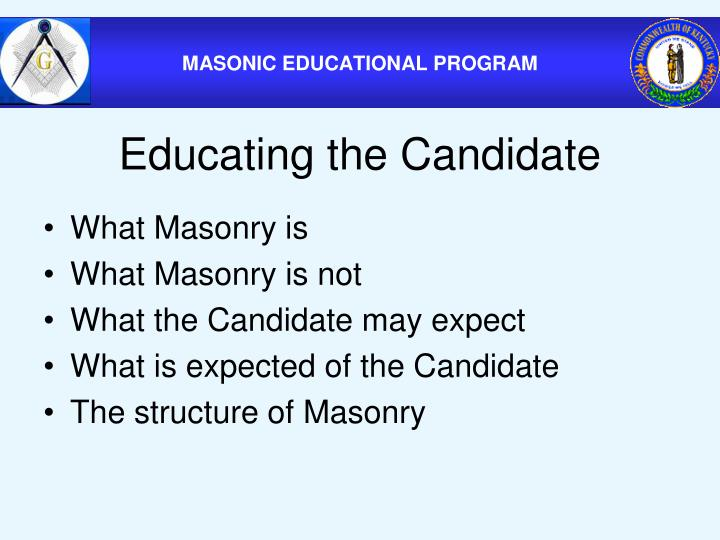 Educating the Candidate