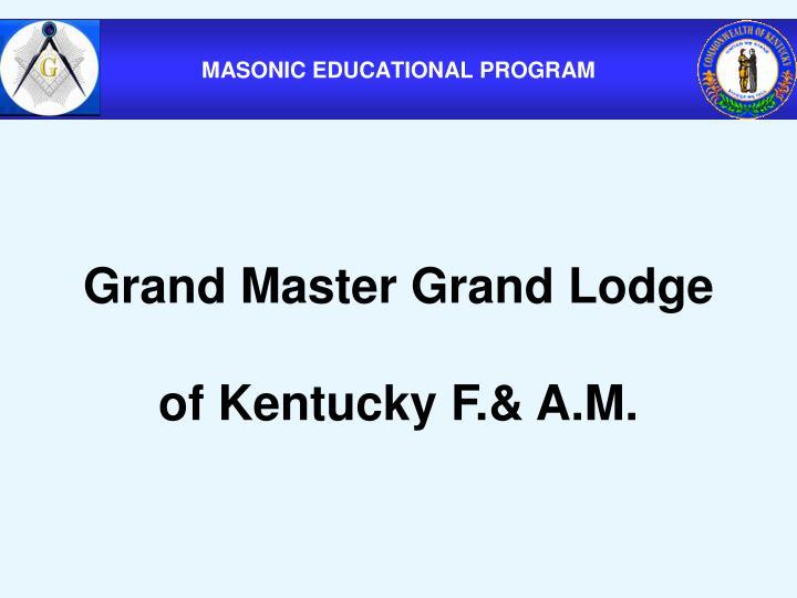 Grand Master Grand Lodge