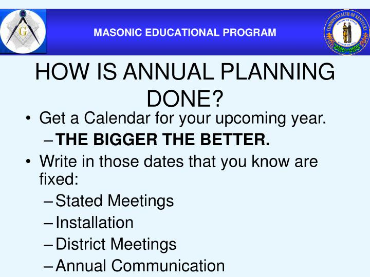 HOW IS ANNUAL PLANNING DONE?