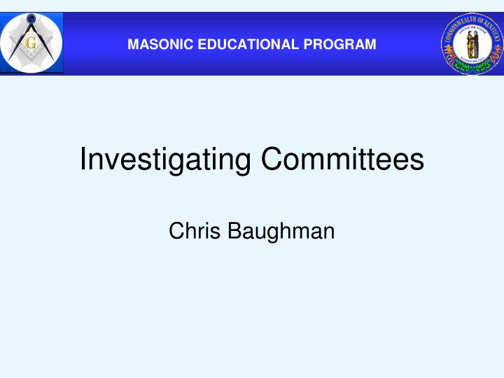 Investigating Committees