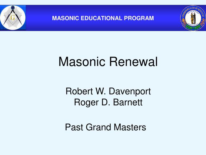Masonic Renewal