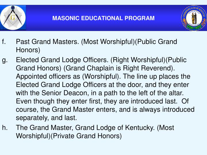 Past Grand Masters. (Most Worshipful)(Public Grand Honors)