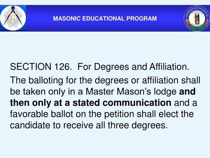 SECTION 126.  For Degrees and Affiliation.
