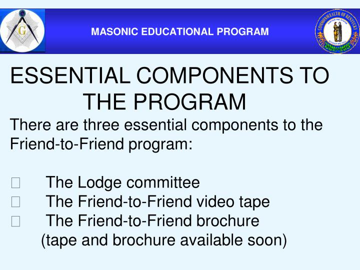 ESSENTIAL COMPONENTS TO