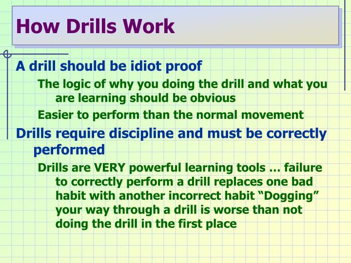 How drills work