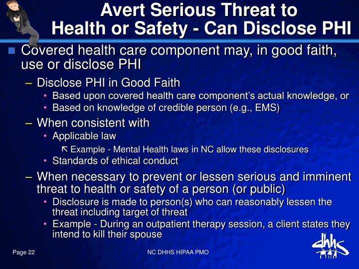 Avert Serious Threat to