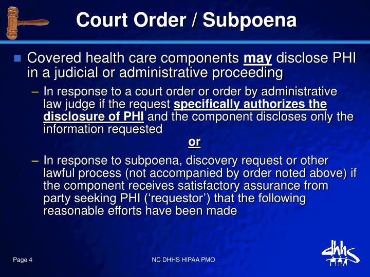 Court Order / Subpoena