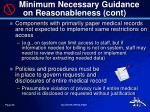 minimum necessary guidance on reasonableness cont