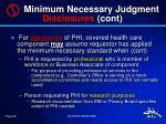 minimum necessary judgment disclosures cont