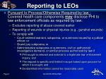 reporting to leos