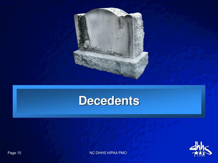 Decedents
