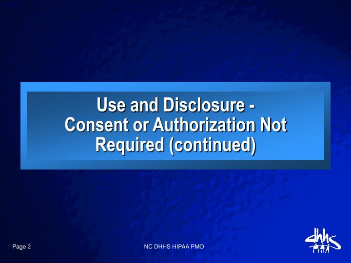 Use and Disclosure -