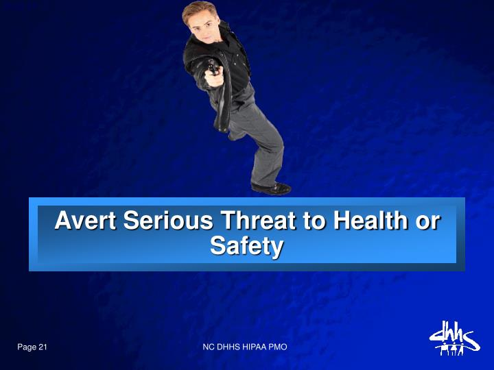 Avert Serious Threat to Health or Safety