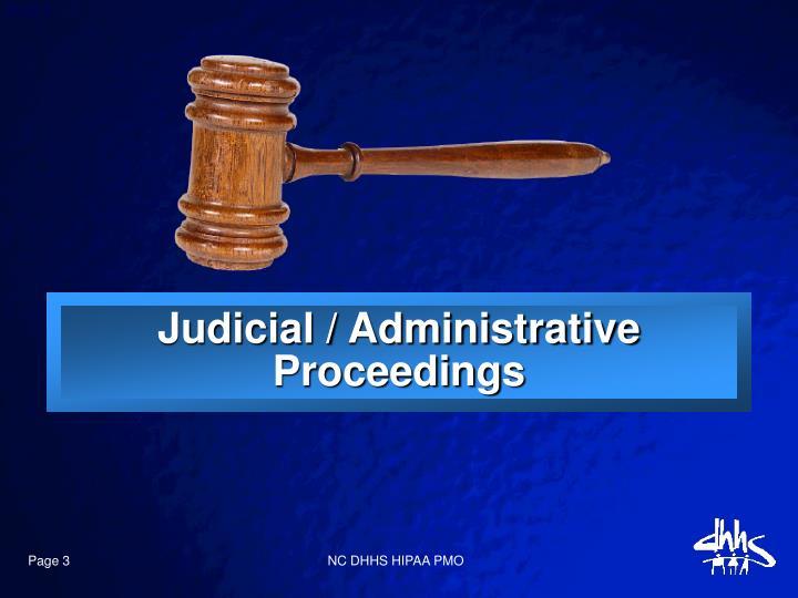Judicial / Administrative Proceedings