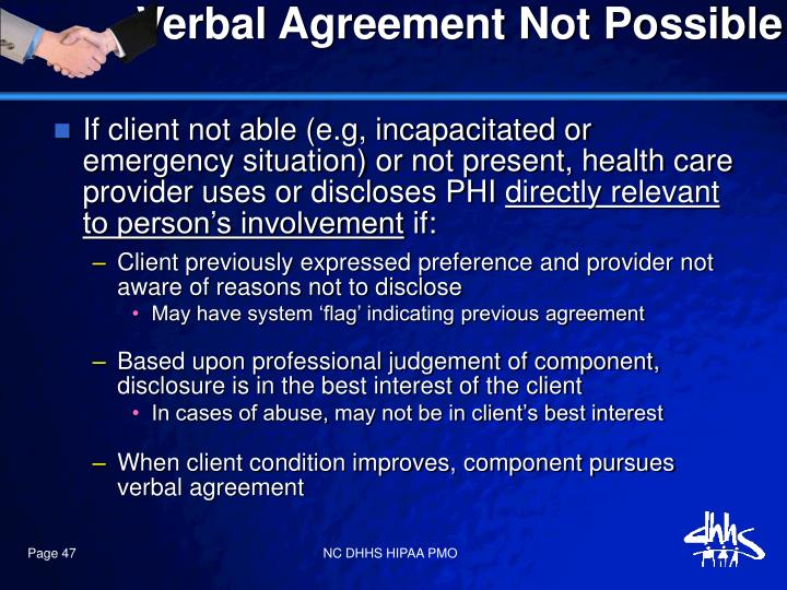Verbal Agreement Not Possible