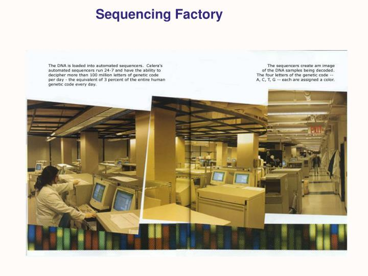 Sequencing Factory