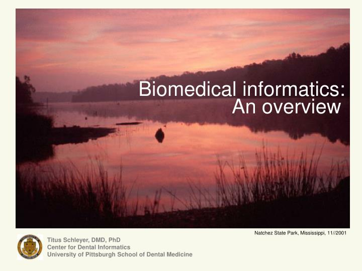Biomedical informatics: