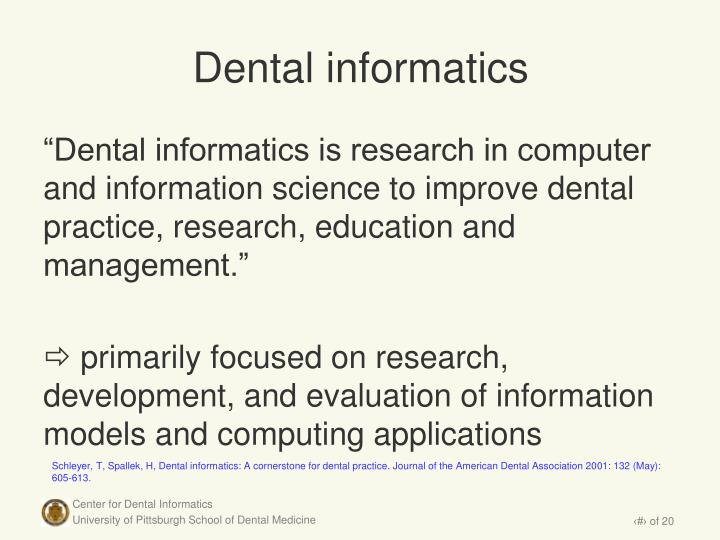 Dental informatics