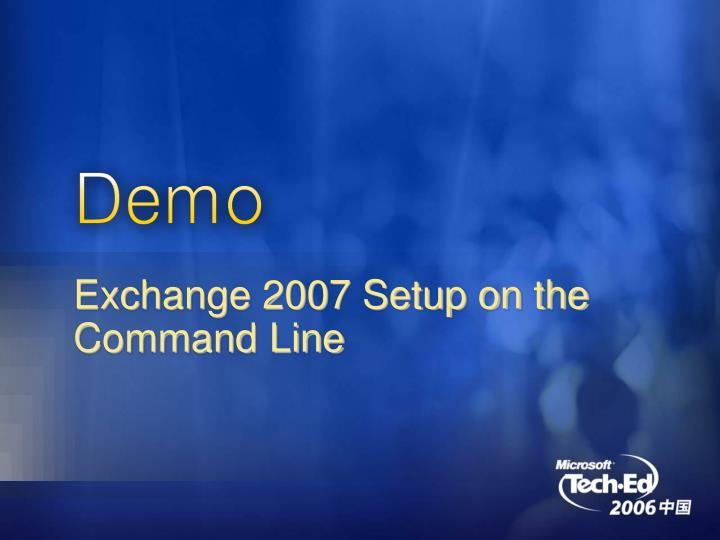 Exchange 2007 Setup on the Command Line