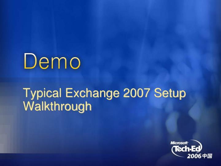 Typical Exchange 2007 Setup Walkthrough
