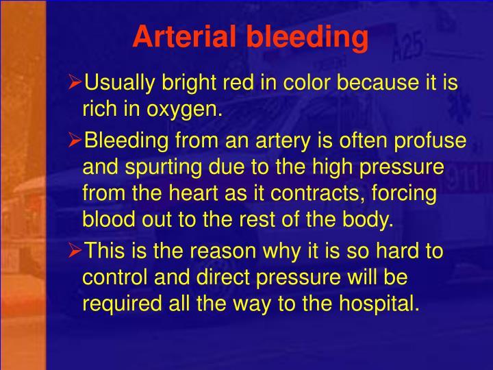 Arterial bleeding
