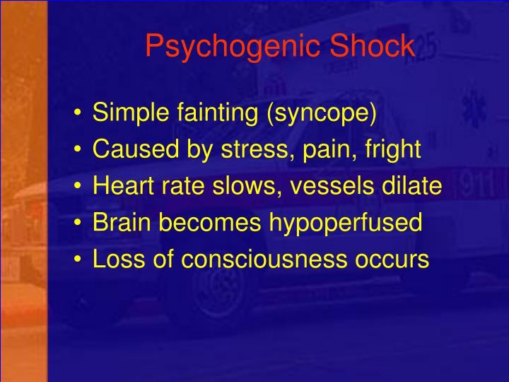 Psychogenic Shock