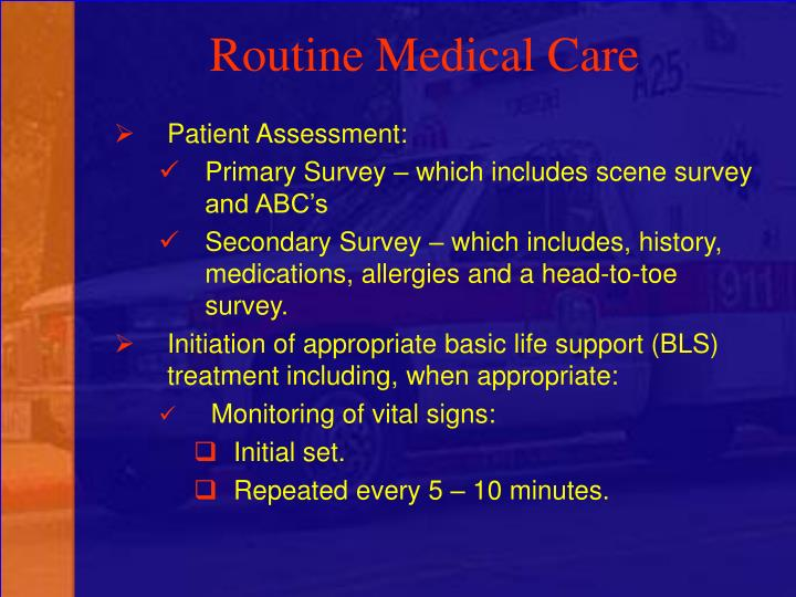 Routine Medical Care